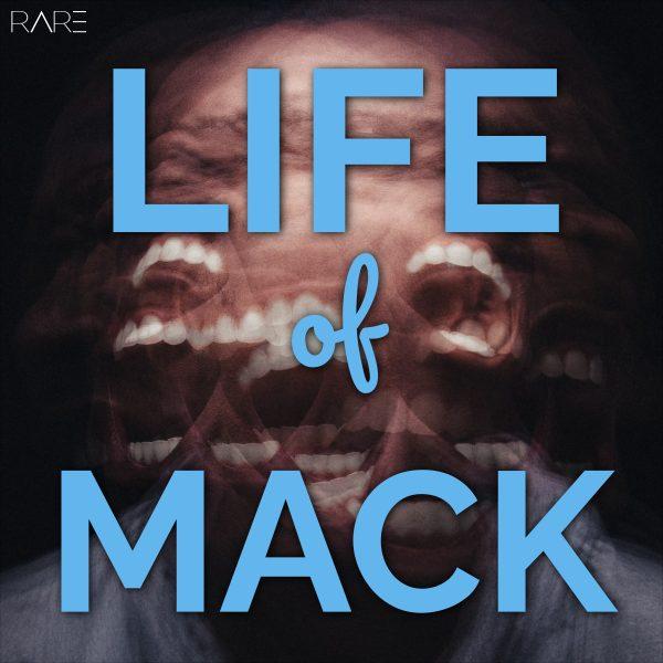 Where U Been – Life Of Mack